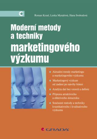 Moderní metody a techniky marketingového výzkumu - Kozel  Roman