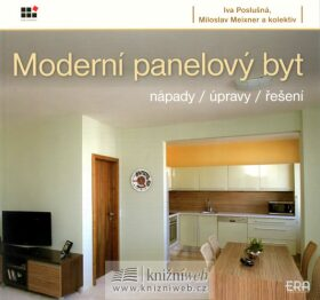 Moderní panelový byt - Miloslav Meixner, Iva Poslušná