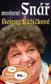 Moderní snář Heleny Růžičkové - Helena Růžičková