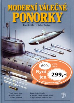 Moderní válečné ponorky - David Miller, John Jordan