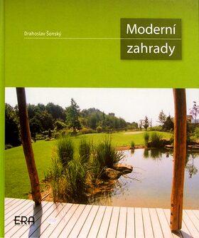 Moderní zahrady - Drahoslav Šonský