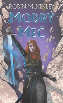Modrý meč - McKinley Robin