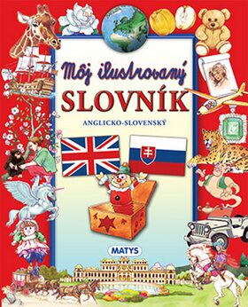 Môj ilustrovaný slovník anglicko-slovenský -