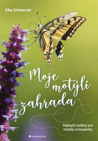 Moje motýlí zahrada - Schwarzer Elke - e-kniha