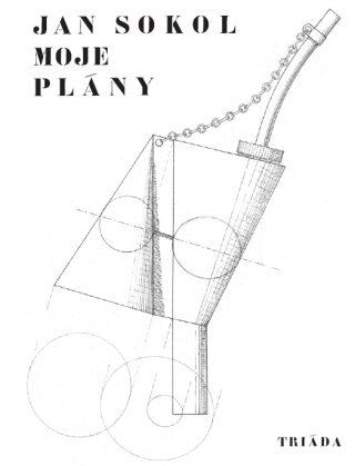 Moje plány - Jan Sokol