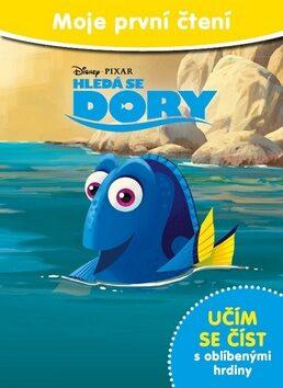 Hledá se Dory - Moje první čtení - Walt Disney