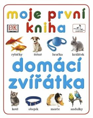 Domácí zvířátka - kolektiv autorů