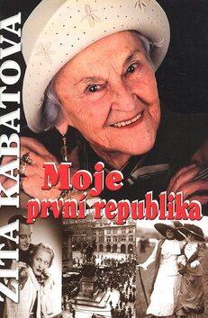 Moje první republika - Marie Formáčková, Zita Kabátová