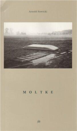Moltke - Arnold Nowicki