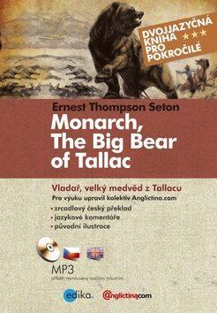 Vladař, velký medvěd z Tallacu - Ernest Thompson Seton
