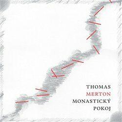 Monastický pokoj - Thomas Merton