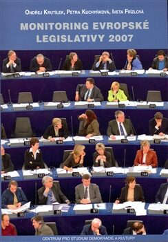 Monitoring evropské legislativy 2007 - Kolektiv