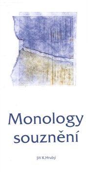 Monology souznění - Jiří K. Hrubý