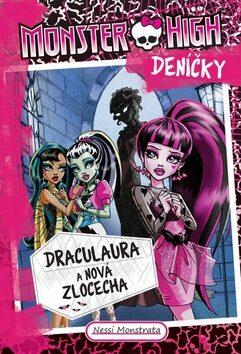 Monster High deníčky – Draculaura a nová zlocecha - Nessi Monstrata