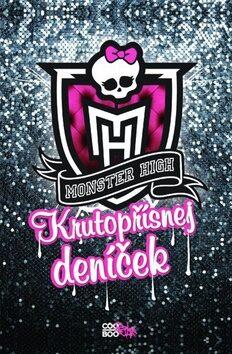 Monster High Krutopřísnej deníček - kolektiv