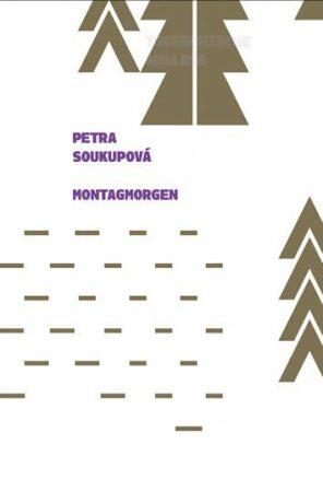 Montagmorgen - Petra Soukupová
