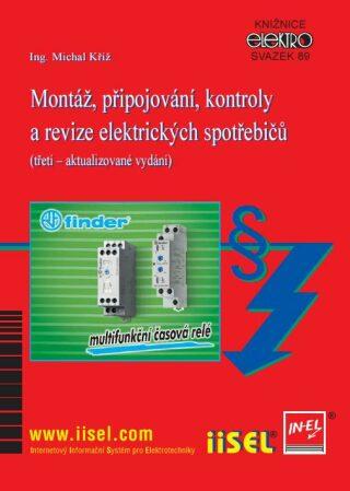 Montáž, připojování, kontroly a revize elektrických spotřebičů - Michal Kříž - e-kniha