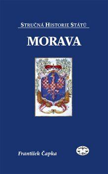 Morava - stručná historie států - František Čapka