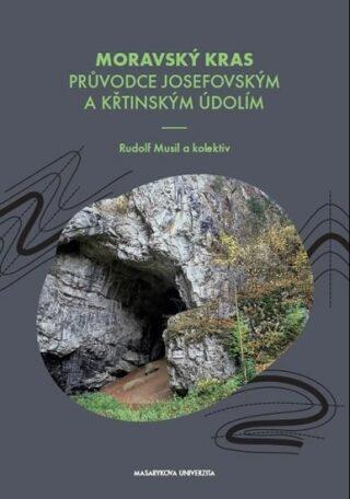 Moravský kras - Rudolf Musil