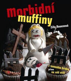 Morbidní muffiny - Rosen Zilli