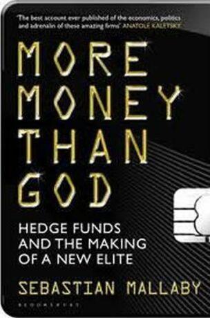 More Money Than God - Mallaby Sebastian