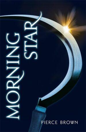 Morning Star - Red Rising Trilogy 3 - Pierce Brown