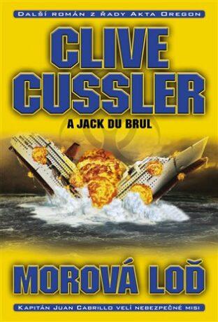 Morová loď - Clive Cussler