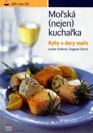 Mořská (nejen) kuchařka - Světová Lenka, Derré Dagmar