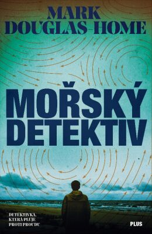 Mořský detektiv - Mark Douglas-Home