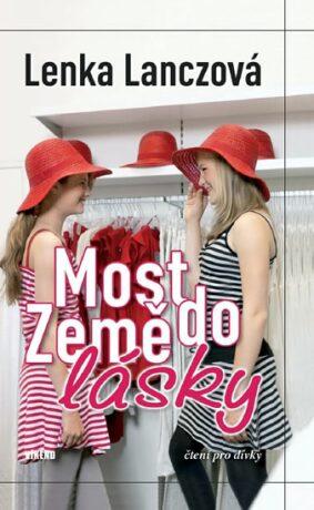 Most do země lásky - Lenka Lanczová