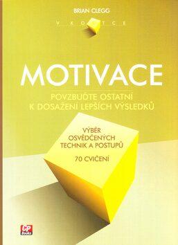 Motivace - Brian Clegg