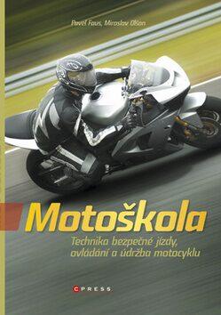 Motoškola - Miroslav Olšan, Pavel Faus