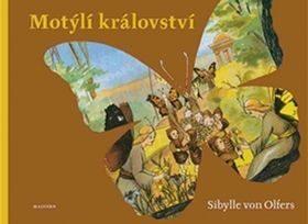Motýlí království - Sibylle von Olfers