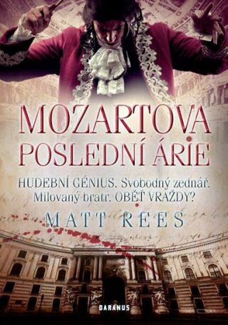 Mozartova poslední árie - Rees Matt Beynon