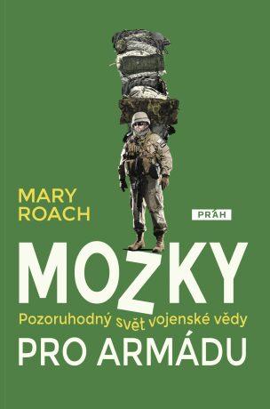Mozky pro armádu - Mary Roachová - e-kniha