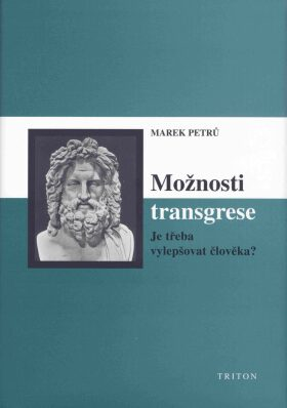 Možnosti transgrese - Marek Petrů