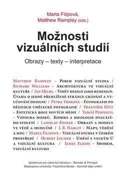 Možnosti vizuálních studií - Marta Filipová, Matthew Rampley