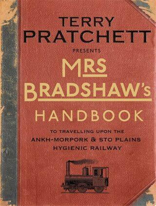 Mrs Bradshaw´s Handbook - Terry Pratchett