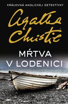 Mŕtva v lodenici - Agatha Christie