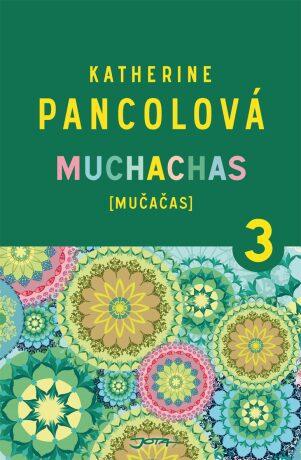 Muchachas 3 - Katherine Pancolová - e-kniha