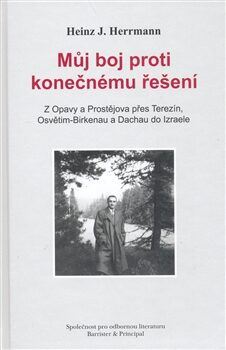 Můj boj proti konečnému řešení - Heinz Herrmann