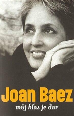 Můj hlas je dar - Joan Baez