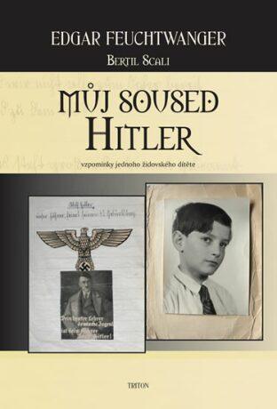 Můj soused Hitler - Edgar Feuchtwanger