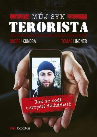 Můj syn terorista - Ondřej Kundra, Tomáš Lindner
