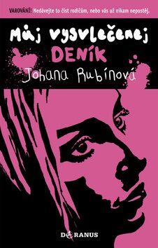 Můj vysvlečenej deník - Johana Rubínová