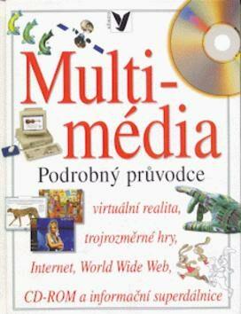 Multimédia-podrobný průvodce -