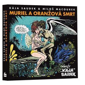 Muriel a oranžová smrt - Miloš Macourek, Karel Saudek