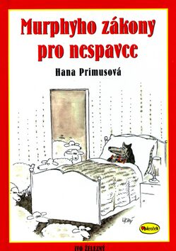 Murphyho zákony pro nespavce - Hana Primusová, Lubomír Lichý