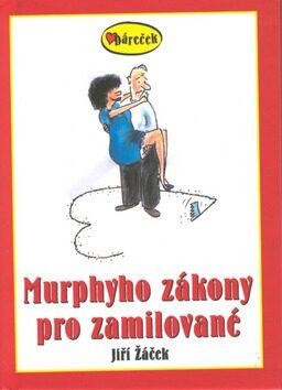 Murphyho zákony pro zamilované - Jiří Žáček, Lubomír Lichý