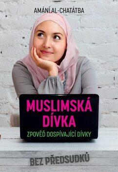 Muslimská dívka - Amani Al-Khatahtbeh